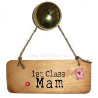 1st Class Mam Wooden Sign