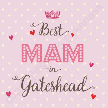 Best Mam in Gateshead