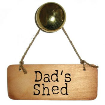 Dads Shed Wooden Sign