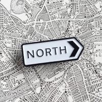 North Sign Pin Badge North East Gifts