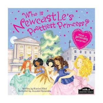 Newcastle's Prettiest Princess Book