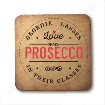 Geordie Lasses Prosecco Coaster