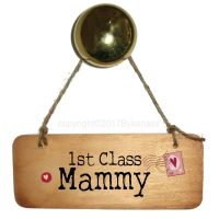 1st Class Mammy Wooden Sign