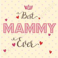 Best Mammy Ever