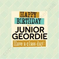 Happy Birthday To A Junior Geordie