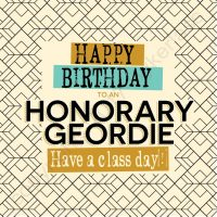 Happy Birthday Honorary Geordie