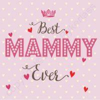 Best Mammy Ever (Rose)