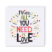 Mam Card All You Need Is Love