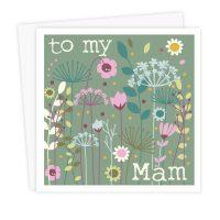 To My Mam Card