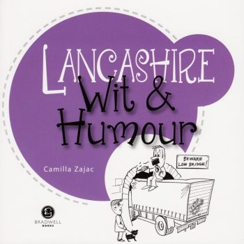 Lancashire Wit & Humour