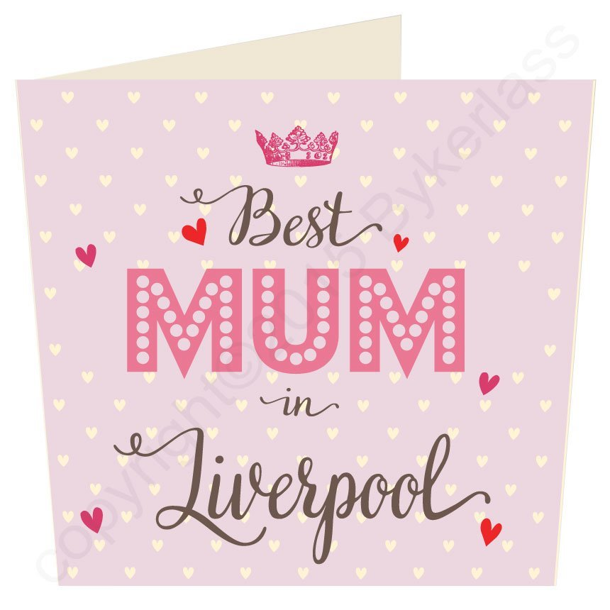 Best Mum in Liverpool
