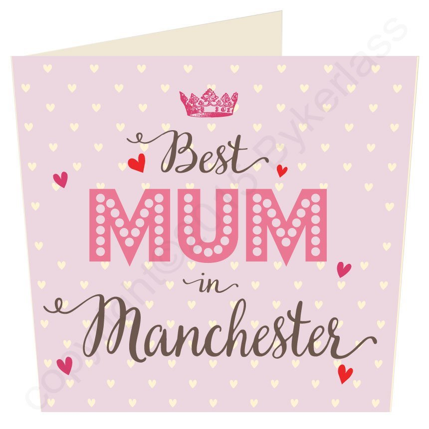 Best Mum in Manchester
