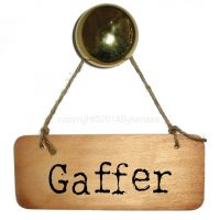 Gaffer Rustic Wooden Sign